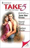 Jayne Ann Krentz: Take 5, Volume 2: Call it Destiny, Velvet Touch, Heartland, Soul Mates, and Designing Women