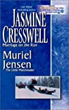 Jasmine Cresswell: Marriage on the Run/ The Little Matchmaker