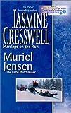 Jasmine Cresswell: Marriage on the Run/ The Little Matchmaker
