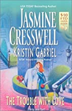 The Trouble With Love by Jasmine Cresswell
