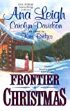 Leigh, Ana: Frontier Christmas