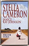 Cameron, Stella: Wrong Turn