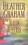 Graham, Heather: Forbidden Stranger: 2 Novels in 1