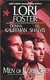 Foster, Lori: Men of Courage