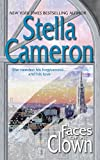 Cameron, Stella: Faces Of A Clown (Harlequin Single Title)
