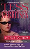 Tess Gerritsen: In Their Footsteps (Harlequin Single Title)
