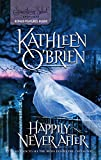 O'Brien, Kathleen: Happily Never After