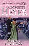 Heyer, Georgette: The Quiet Gentleman