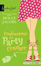 Confessions of a Party Crasher by Holly…