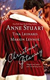Anne Stuart: Christmas Getaway: Claus And EffectCaught At ChristmasCandy Canes And Crossfire