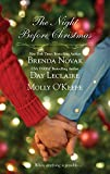 Novak, Brenda: The Night Before Christmas: On a Snowy ChristmasThe Christmas BabyThe Christmas Eve Promise