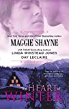 Shayne, Maggie: The Heart of Winter: The Toughest Girl in TownResolutionMystery Lover