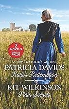 Katie's Redemption [and] Plain Secrets by…