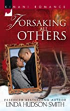 Forsaking All Others (Kimani Romance) by…