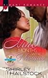 Hailstock, Shirley: Nine Months With Thomas (Kimani Romance)