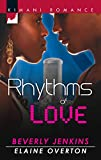 Jenkins, Beverly: Rhythms of Love: You Sang to MeBeats of My Heart (Kimani Romance)
