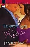 Sims, Janice: Temptation's Kiss (Kimani Romance)