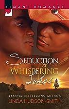 Seduction at Whispering Lakes (Kimani…