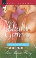 Night Games (The Blue Dynasty) by Lisa Marie…