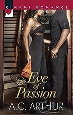 Eve of Passion (Harlequin Kimani…