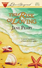 The Risk of Loving by Jane Peart