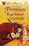 Roger Elwood: Promises (Love Inspired #8)