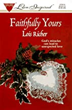 Faithfully Yours by Lois Richer