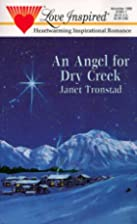 An Angel for Dry Creek by Janet Tronstad