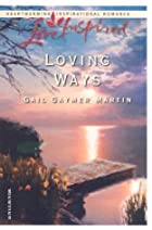 Loving Ways by Gail Gaymer Martin