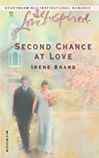 Second Chance at Love by Irene Brand