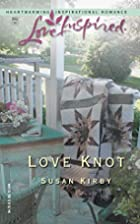 Love Knot by Susan E. Kirby