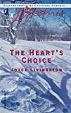 Livingston, Joyce: The Heart's Choice (Love Inspired #290)