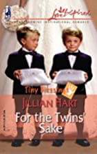 For the Twins' Sake by Jillian Hart