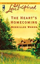 The Heart's Homecoming by Merrillee Whren