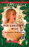 Springer, Kathryn: Her Christmas Wish