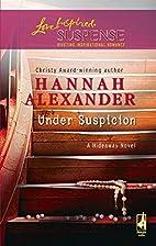 Under Suspicion by Hannah Alexander