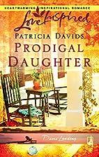 Prodigal Daughter (Davis Landing, Book 5)…