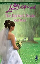 The Doctor's Bride by Patt Marr