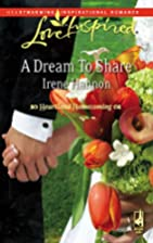 A Dream to Share by Irene Hannon