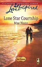 Lone Star Courtship by Mae Nunn