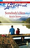 Jones, Annie: Somebody's Hero