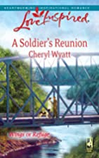 A Soldier's Reunion by Cheryl Wyatt