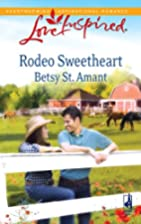Rodeo Sweetheart by Betsy St. Amant