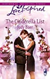 Baer, Judy: The Cinderella List (Love Inspired)