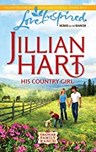His Country Girl by Jillian Hart