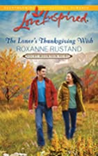 The Loner's Thanksgiving Wish by Roxanne…