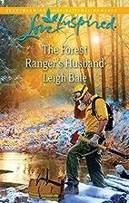 The Forest Ranger's Husband (Love…