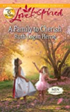 A Family to Cherish by Ruth Logan Herne