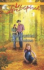Love Reunited (Love Inspired) by Renee…