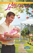 Baby in His Arms (Love Inspired) by Linda…